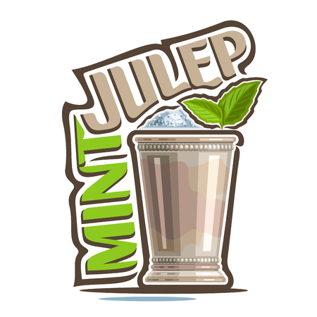 Vector illustration of alcohol Cocktail Mint Julep: garnish of green leaves in old silver cup, kentucky derby cocktail with heap of crushed ice, logo with title - mint julep, mocktail drink on white.