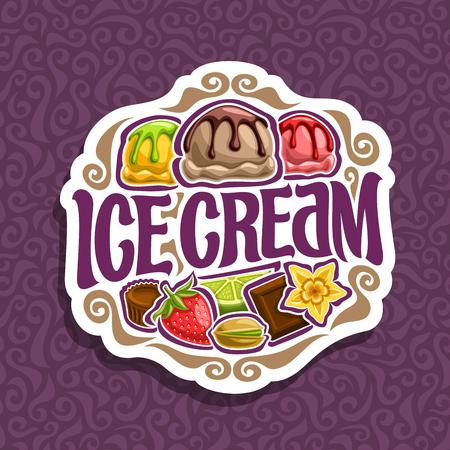 Logo vettoriale per Ice Cream: 3 palle di paletta colorate di gelato alla torta salsa al cioccolato fuso, nel titolo di firma del segno. Archivio Fotografico - 82178544