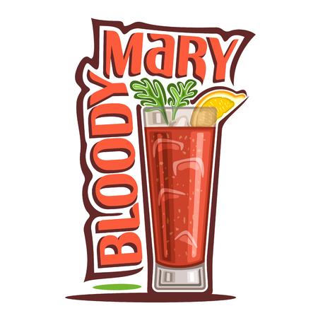 Vectorillustratie van alcohol Cocktail Bloody Mary: garnering van selderijbrunch en citroenplak op glas highball van plantaardige cocktail, logo met rode titel - bloedige Mary, kubussen van ijs in tomatendrank.