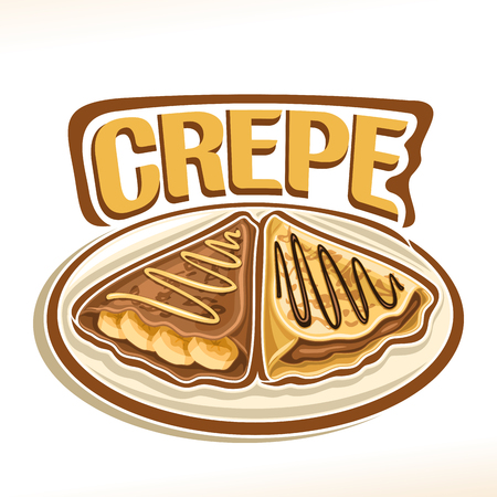 Vector logo for french Crepe confection, 2 triangle suzette with sliced ??banana & chocolate spread dessert on plate, original typography font for word crepe, fried thin pancakes topping choco sauce.