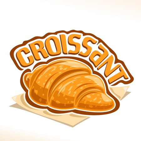 Vector French Croissant poster with fresh baked goods for morning breakfast.