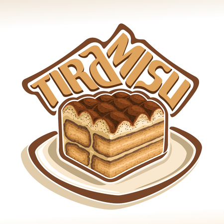 Vector logo for italian Tiramisu, original typography typeface for word tiramisu, traditional authentic dessert with savoiardi biscuit, illustration of piece tiramisu for cafe menu, cuisine of Italy. Illustration