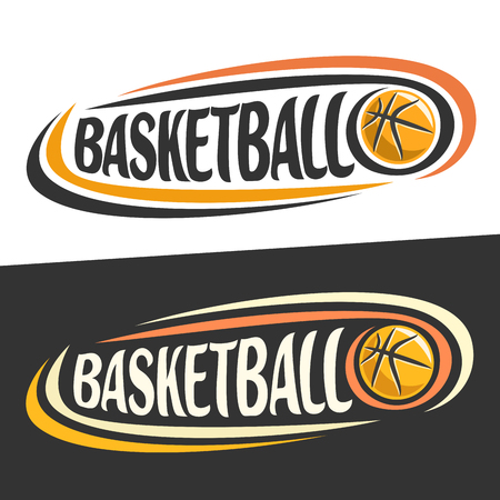 Vector logos for basketball sport, flying ball and handwritten word - basketball on black, curved lines around the original typography for text - basketball on white background, sports drawn decoration.