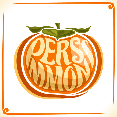 inscribed: Vector logo for Persimmon, label with one whole fruit for the package of fresh dessert, price tag with the original font for word persimmon inscribed in the fruit form, sticker for vegan grocery store.