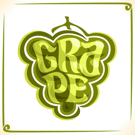 inscribed: Vector logo for green Grape, label with drawn grapevine bunch for package of fresh juice or wine, price tag with original font for word grape inscribed in fruit shape, sticker for vegan grocery store.
