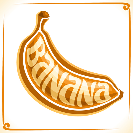 inscribed: Vector logo for Banana, label with one whole fruit for package of ice cream or exotic dessert, price tag with original font for word banana inscribed in fruit shape, sticker for vegan grocery store. Illustration