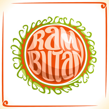 Vector logo for Rambutan, label with one red whole fruit for the package of thai exotic dessert, price tag with the original font for word rambutan inscribed in the fruit shape, sticker for vegan grocery store. Ilustração