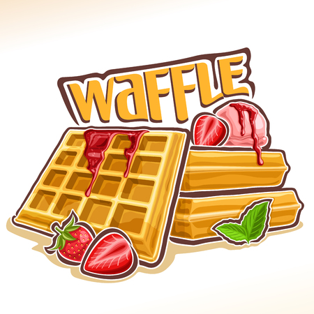 Vector for belgian Waffle, poster with homemade pastry decorated strawberry jam and mint leaf, original font for word waffle, illustration of heap square wafers with ice cream for patisserie menu