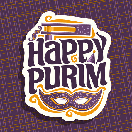 A Vector logo for Happy Purim, poster with carnival mask and noise maker toy for jewish holiday, original font for greeting quote happy purim, masquerade mustache, hat and grogger on purple background.