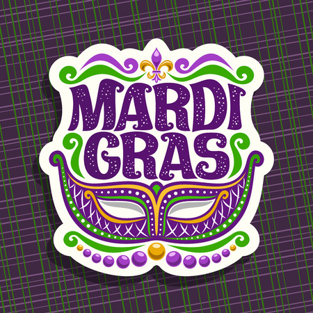 Vector logo for Mardi Gras Carnival, poster with venetian masquerade mask, symbol fleur de lis, original font for festive text mardi gras on dark abstract background, sign for carnival in New Orleans.