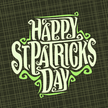 A Vector poster for Saint Patrick's Day, original decorative typeface for festive text, creative hand lettering typography with flourishes for holiday on abstract background. Çizim