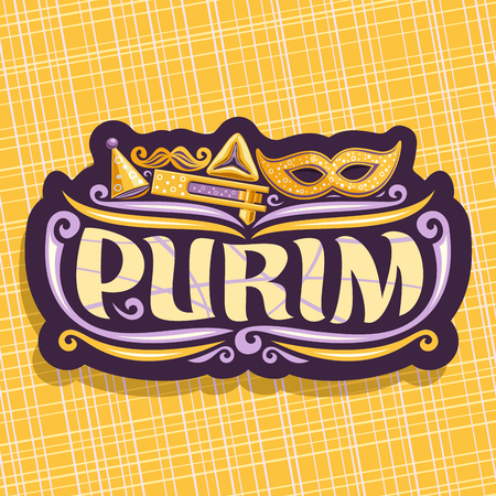 Vector icon  for Purim holiday, cut label with carnival mask and clown hat, masquerade mustache, oznei haman and noise maker toy, original brush font for word purim, sign for jewish playful festival.
