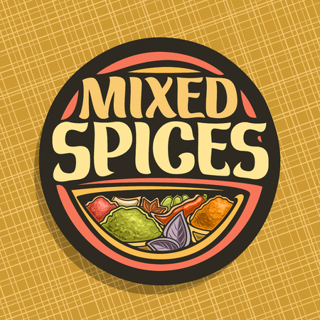 Vector logo for Spices, in round label original brush typeface for title text mixed spices, in bowls of indian condiments ground fennel seed, powder of kurkuma spice, leaves of basil and hot chilli.