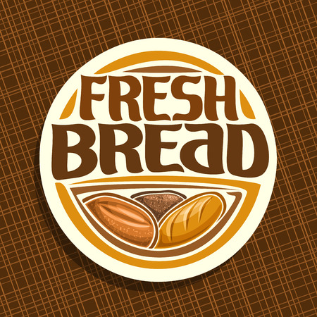 Icon vector for bread, whole cereal loaf, homemade rye bread and wheat french baguette, round label with original brush typeface for title text fresh bread, white price tag for bakery shop on brown. Illustration