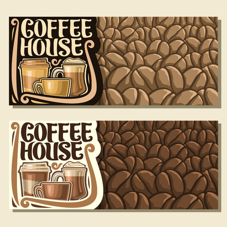 Vector banners for Coffee House with copy space, original brush typeface for title word coffee house, set of take away cup, glass of irish coffee and brown porcelain cup on background of coffee beans.
