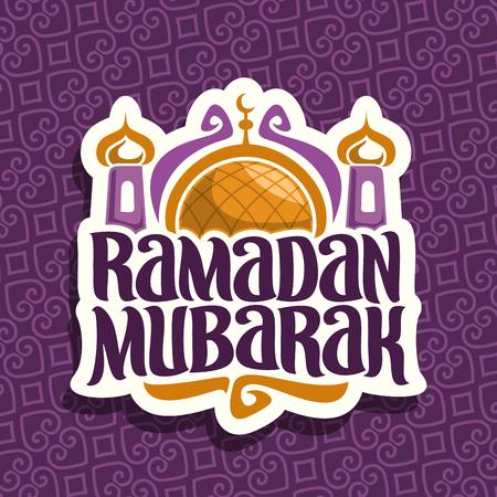 Vector logo for muslim calligraphy Ramadan Mubarak, cut paper sign with original brush typeface for word ramadan mubarak, label with gold dome and minarets of mubarak mosque on purple moroccan pattern Illustration