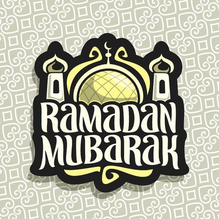 Vector logo for muslim calligraphy Ramadan Mubarak, black sign with original brush typeface for words ramadan mubarak, label with golden dome and minarets of mubarak mosque on grey moroccan pattern.