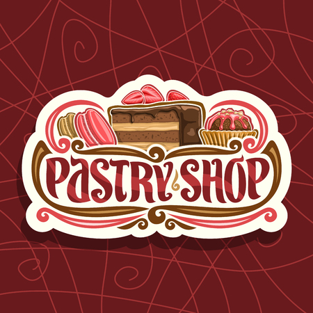 Vector logo for Pastry Shop, cut paper signage with pink french macaroon, slice of chocolate cake.