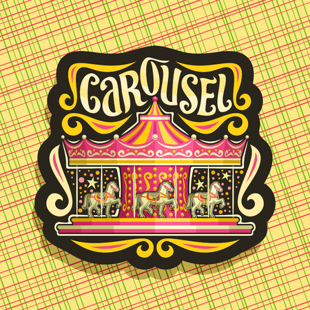 Vector logo for children's carousel, dark sign with merry go round attraction with horses in amusement park, original brush typeface for word carousel, sticker with french vintage carrousel at night.