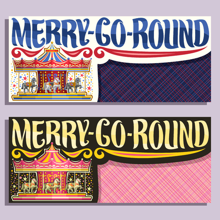 Vector banners with copy space for Merry-Go-Round carousel, children's attraction with horses in amusement park, original brush typeface for words merry go round, tickets for french vintage carrousel. Illustration