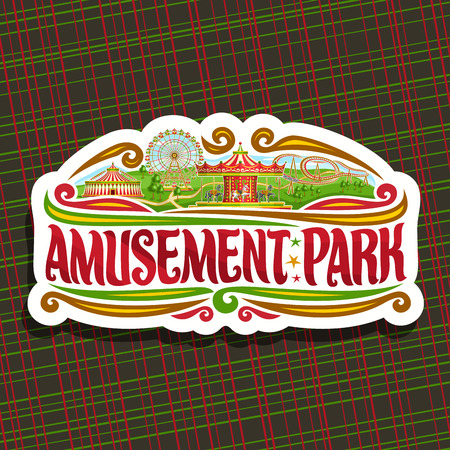 Thema for Amusement Park, cut paper sign with ferris wheel, cartoon roller coaster, merry go round carrousel with horses and circus big top, original brush typeface for red words amusement park.