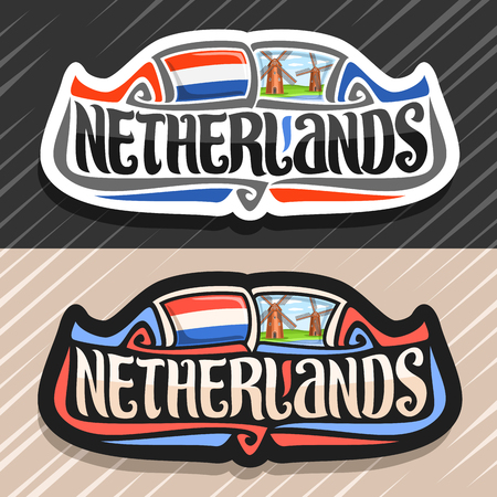Theme for Netherlands country, fridge magnet with dutch flag, original brush typeface for word Netherlands and dutch symbol - old windmills on coast of Zaan river on blue cloudy sky background.