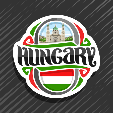 Vector logo for Hungary country, fridge magnet with hungarian flag, original brush typeface for word hungary and national hungarian symbol - St Stephen's basilica in Budapest on cloudy sky background