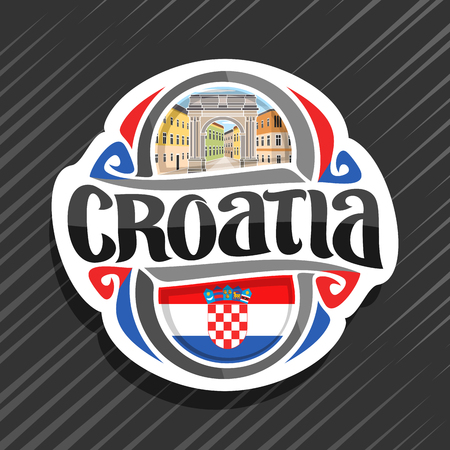 Vector logo for Croatia country, fridge magnet with croatian flag, original brush typeface for word croatia and national croatian symbol - Triumphal Arch of Sergius in Pula on buildings background. Ilustração