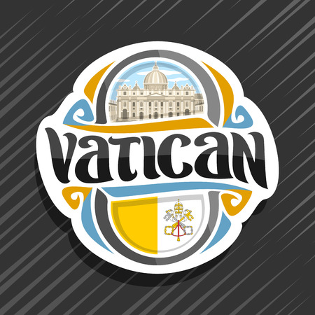 Vector  for Vatican City, fridge magnet with flag and emblem of vatican, original brush typeface for word vatican and symbol - Saint Peter's Basilica in Rome on blue cloudy sky background.
