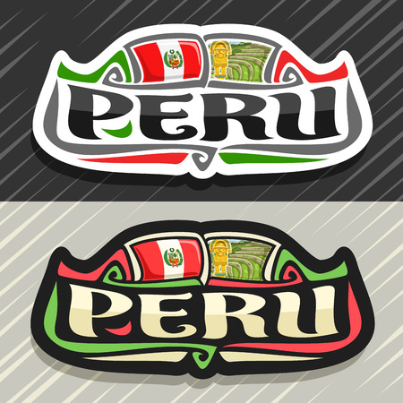 Vector logo for Peru country, fridge magnet with peruvian state flag, original brush typeface for word peru and national peruvian symbols - ancient incan city Machu Picchu and golden knife tumy.