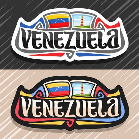 Vector logo for Venezuela country, fridge magnet with venezuelan flag, original brush typeface for word venezuela and national venezuelan symbol - Lighthouse in Punta Zaragoza on cloudy sky background