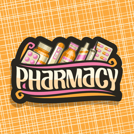 Vector for Pharmacy, black sign with orange container, digital thermometer, packaging of aspirin tablets, medical supplies, original brush typeface for word pharmacy, dark signage for drug store.