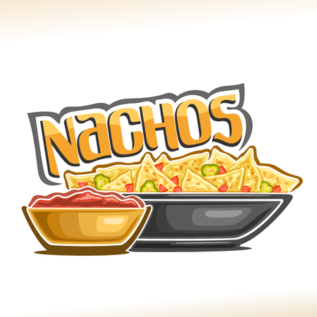 Vector poster for Mexican Nachos, corn chips with slice of hot jalapeno and chili in dish, bowl with tomato ketchup, original lettering for word nachos, logo for menu of restaurant of mexican cuisine. Ilustração