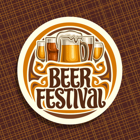 Vector logo for Beer Festival, white round sign with pint glass of draft czech pilsner and mug of craft german lager, original brush typeface for words beer festival, vintage coaster for bavarian bar. Illustration