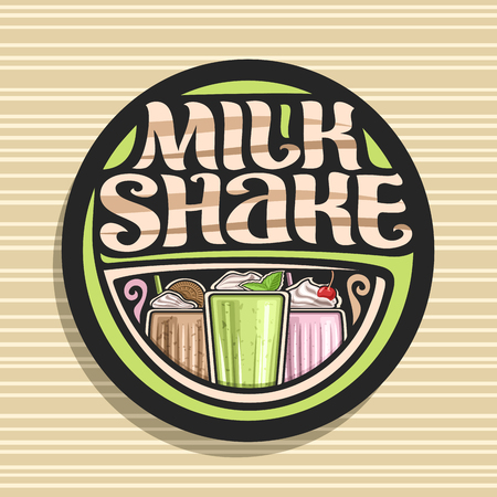 Vector logo for Milk Shake, 3 assorted dairy cocktails with soft serve ice cream decorated cherry and leaves of fresh spearmint, original lettering for words milk shake, illustration of cold beverages