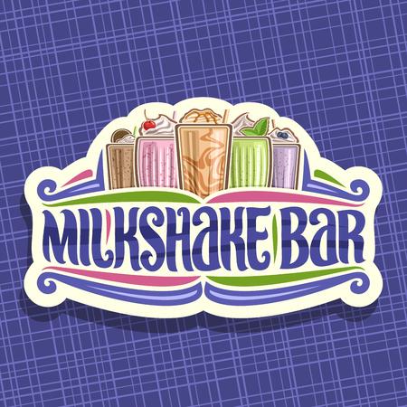 Vector signage for Milkshake Bar, 5 different dairy cocktails with ice cream decorated cherry and leaves of fresh spearmint, original lettering for words milkshake bar, illustration of cold beverages. Illustration
