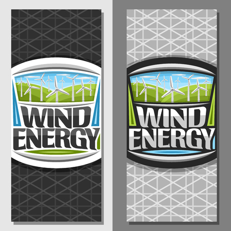 Vector banners for Wind Energy, design brochure with many windmills on green summer hills and blue cloudy sky, original lettering for words wind energy, illustration for alternative renewable power.