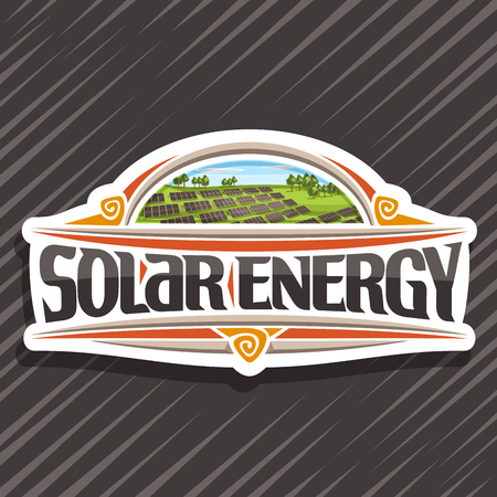 Vector logo for Solar Energy, white creative sign with many photovoltaic panels on green summer hill with trees, original lettering for words solar energy, illustration for alternative renewable power Vettoriali