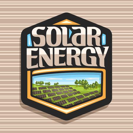 Vector logo for Solar Energy, dark hexagonal sticker with many photovoltaic panels on summer hills with trees, original lettering for word solar energy, illustration for alternative renewable power. Çizim
