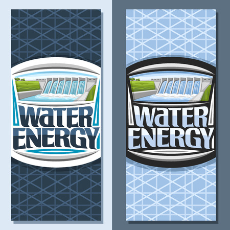 Vector vertical banners for Water Energy, leaflets with mini hydroelectric powerplant on summer hills, original lettering - water energy, design illustration for sustainable hydro electric plant.