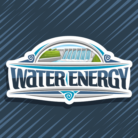 Vector logo for Water Energy, white creative tag with small hydroelectric powerplant on summer hill, original lettering for words water energy, design illustration for sustainable hydro electric plant