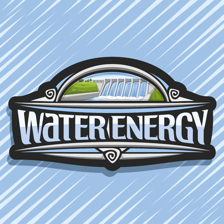 Vector logo for Water Energy, dark creative sticker with mini hydroelectric powerplant on summer hills, original lettering for words water energy, illustration for sustainable hydro electric plant. Stock Illustratie