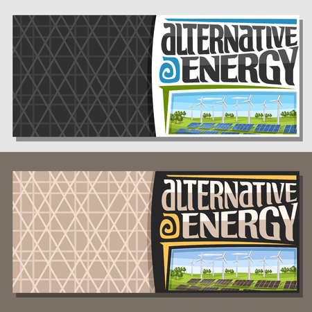 Vector banners for Alternative Energy with copy space, leaflets with array solar panels and wind turbines in summer park, original lettering for words alternative energy, illustration for clean power.