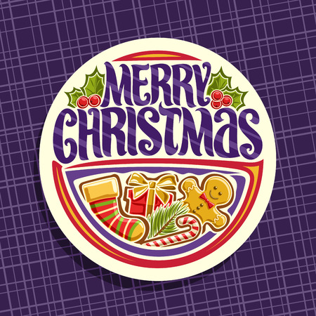 Vector logo for Merry Christmas holiday, white round tag with kids sock, cute gingerbread man, leaves of holly berry, candy cane, gift box and original brush typeface for wish message merry christmas.
