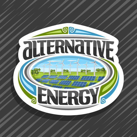 Vector logo for Alternative Energy, white sticker with many solar panels and wind turbines in green summer park, original lettering for words alternative energy, illustration for clean renewable power