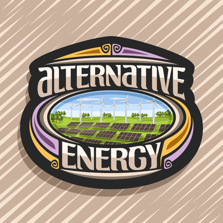 Vector logo for Alternative Energy, dark tag with many solar panels and wind turbines in green summer park, original lettering for text alternative energy, illustration for clean ecological power. Logó