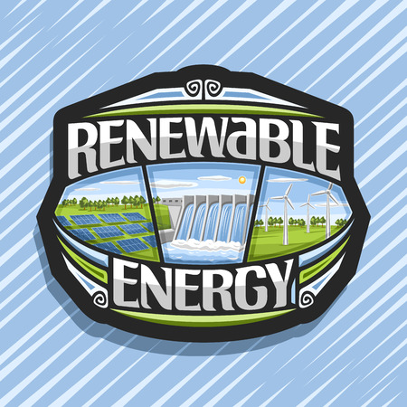 Vector logo for Renewable Energy, dark badge with array solar panels, water flowing in reservoir, windfarm with windturbines on summer field, original futuristic lettering for words renewable energy.