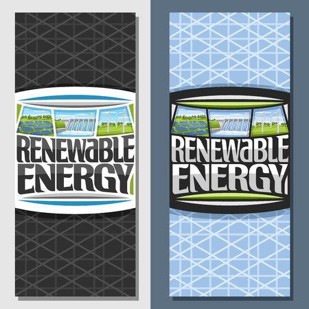 Vector banners for Renewable Energy, leaflet with array solar panels, water flowing in reservoir, windfarm with windturbines on summer field, original futuristic type for lettering - renewable energy.