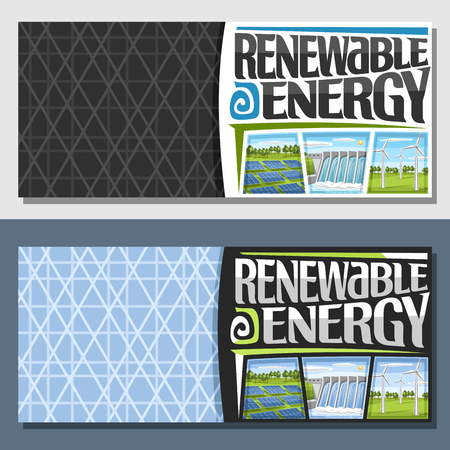 Vector banners for Renewable Energy with copy space, array solar panels, water flowing in reservoir, windfarm with windturbines on summer field, original futuristic type for lettering renewable energy Çizim
