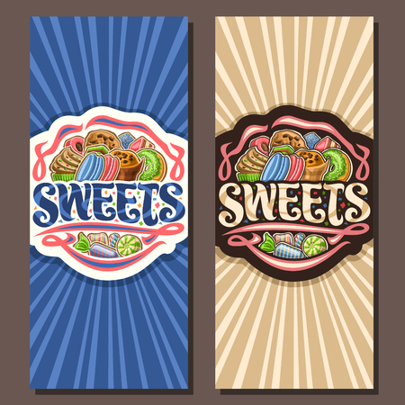 Vector banners for Sweets, leaflets with pile of cartoon gourmet baked goods, original brush typeface for word sweets, wrapped candies and colorful bonbons, brochure for sweet shop or patisserie.